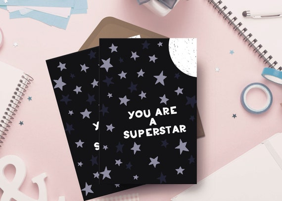 "You're A Superstar 5x7"" Greetings Card - Just Because Card - Well Done Card - Congratulations Card"