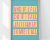 And If I Fly... RuPaul Lyric Quote Art Print | A1, A2, A3, A4 Poster | RuPaul | Drag Race | Motivational Quote