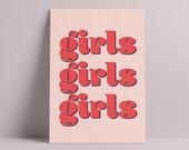 Girls Girls Girls Typography Print  [Unframed, A4/A3/A2/A1 + more Poster]