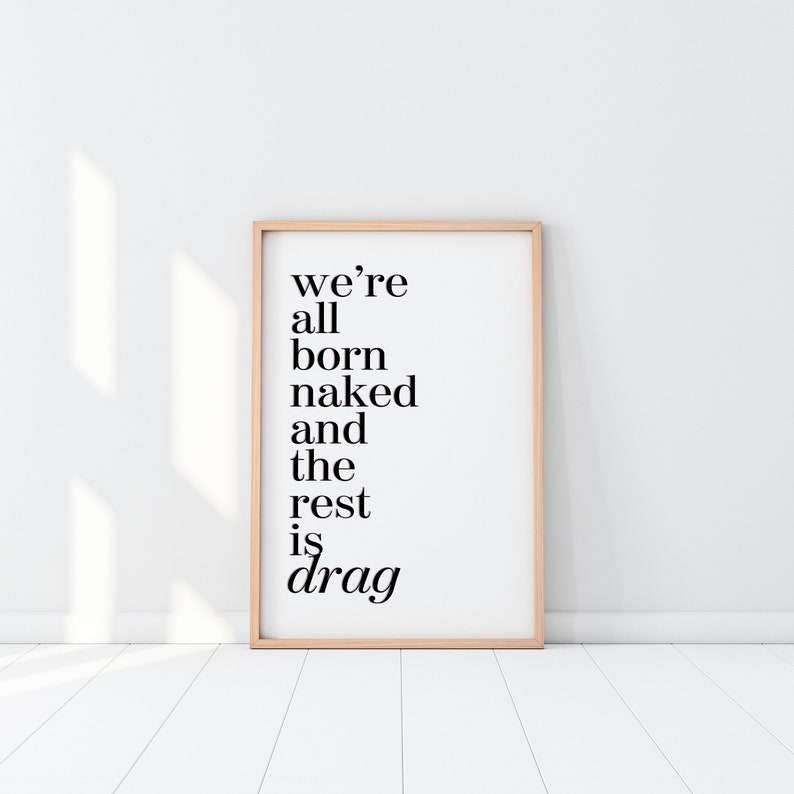 Were All Born Naked And The Rest Is Drag RuPauls | Etsy