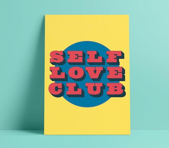 Self Love Club Vintage Style Art Print | A4, A3, A2, A1 Print | Bright Wall Decor