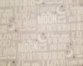 Love You To The Moon And Back Nursery - 100% Cotton Fabric - Select Your Size or By The Yard
