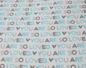 "Flannel Fabric - You Are So Loved Blue - 25"" REMNANT - 100% Cotton Flannel"