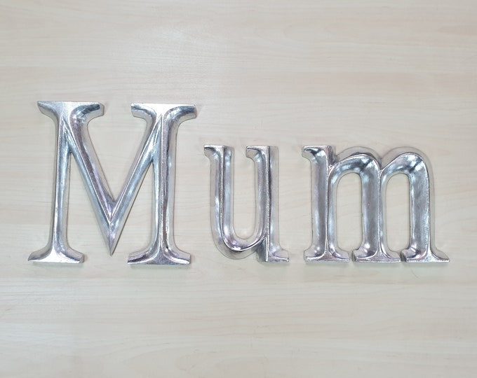 Mum - 3 x 23cm Silver Gilded Wooden Letters / Symbols