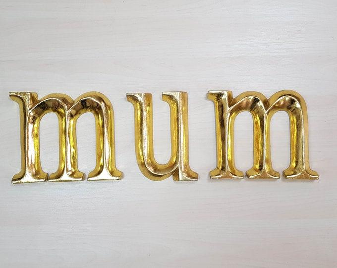 mum - 3 x 16.5cm Gold Gilded Wooden Letters / Symbols