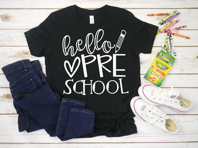 Hello Preschool Shirt First Day of School Shirt Back to image 0