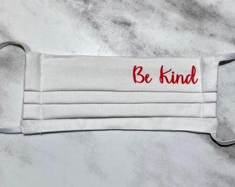 Spread Kindness - Be Kind Face Mask