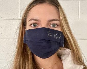 Elegant Be Kind Face Mask - Kindness Matters