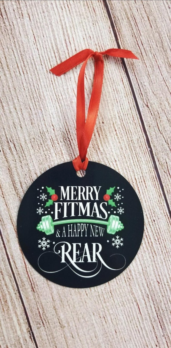 Merry Fitmas and a Happy New Rear Christmas Ornament Funny