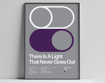 The Smiths - There Is A Light That Never Goes Out - 1986, New Wave song Minimalistic Swiss Graphic Design Poster Art Wall Print