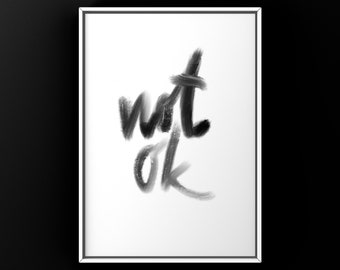 """Poster """"not ok"""", digital Download, PDF, DIN A 4, black and white"""