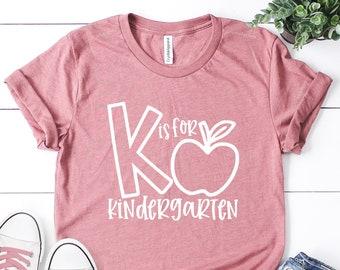 K Is For Kindergarten, Kindergarten Teacher Tee, Teacher Shirt, Field Trip Shirts For Teachers