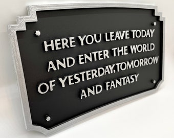 Here You Leave Today - Disneyland Entrance Plaque (Silver and Black)