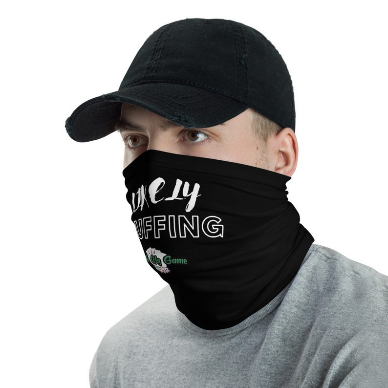 Likely Bluffing Face Shield