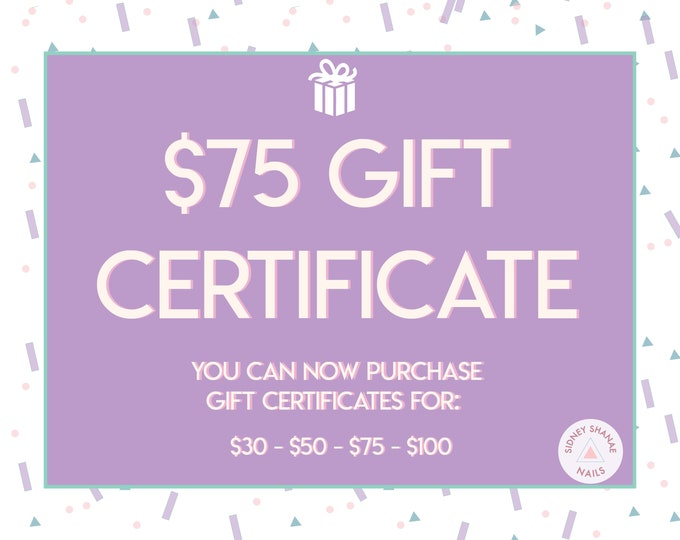 Gift Certificate for 75 Dollars | Printable Gift Card | 30 50 75 100 Dollar Gift Certificate | SidneyShanaeCo Gift Card