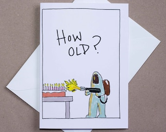 How Old? – birthday card