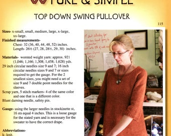 Top Down Swing Pullover, Knit Pure Simple 115, womens sweater knitting pattern, A-line, 3/4 sleeves, raglan, XS - XXL, worsted wt yarn
