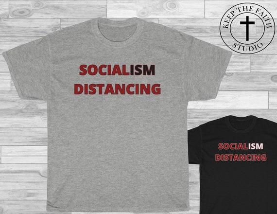 Funny Quarantined Socialism Distancing Anti Socialism Novelty Wearing Mask Shirt