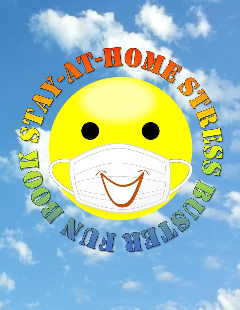 Stay At Home Stress Buster Fun Book  By B. Valyent image 0