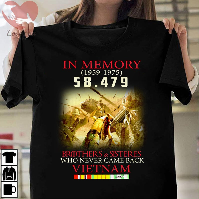 Vietnam Veteran 5847 Brother And Sister Who Never Came Back T Shirt Masswerks Store