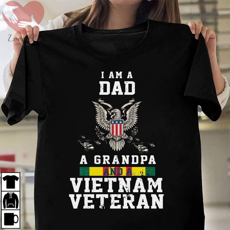 I'M Dad Grandpa And A Vietnam Veteran T Shirt Masswerks Store