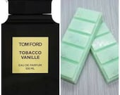 Tobacco And Vanilla, Tom Ford, Highly Scented, Soy Wax Melts, After shave Dupe, Gift, Soy Wax, Deli Pot, Snapbar, Clamshell, Vanilla