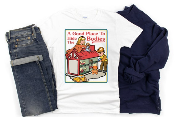 Horror Graphic Tees A Good Place to Hide The Bodies Horror Shirt Vintage Horror Shirt Humorous Shirt The Good Place Shirt