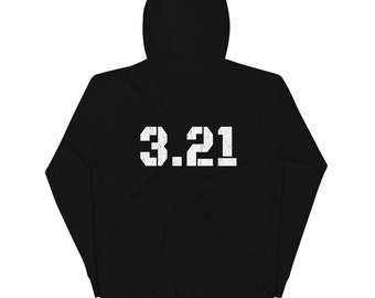 3.21, Unisex Hoodie, Down Syndrome Awareness, Benefits the National Down Syndrome Society