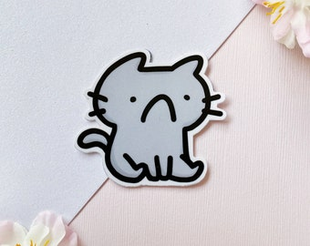 Sad Cat Sticker   Original Sticker Design   Kawaii Kitty Sticker