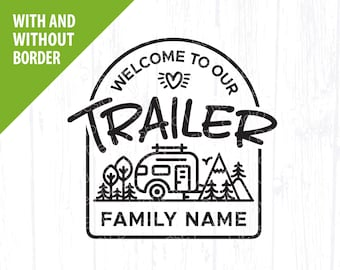 Welcome to our Trailer svg file, Camp Park Sign, RV Light Up Campsite Bucket png, Cute Travel Camper Camping, Cricut Silhouette Download