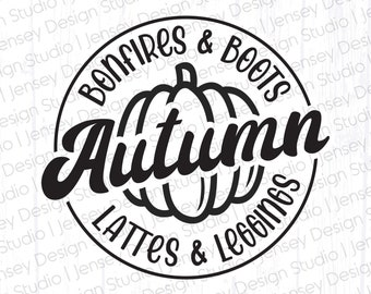 Fall Shirt svg, Autumn Things Clipart, Bonfires Boots Lattes Leggings, Quotes & Sayings, Hello Fall Decor png, Fall Tumbler, Autumn Season