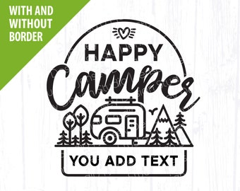 Happy Camper svg, Camping Blank Name Monogram png, Camp Bucket Sign, Campsite Travel Trailer Kids Womens Tshirt, Vacation Clipart Cricut
