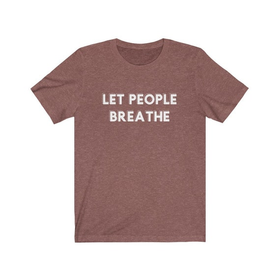 Unisex Jersey Short Sleeve Tee - Breathe- I'm over 2020, zoomed out, covid, stay-at-home, corona, breathe,let me breathe