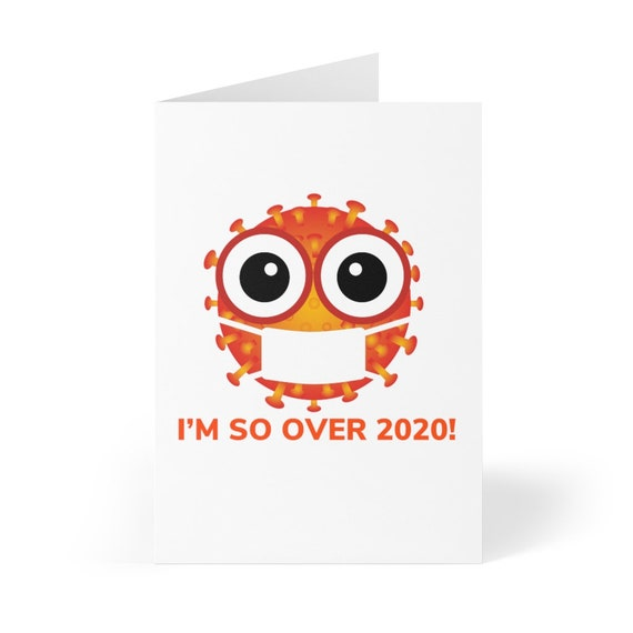 Greeting Cards (8 pcs) - 16- I'm over 2020, zoomed out, covid, stay-at-home, corona