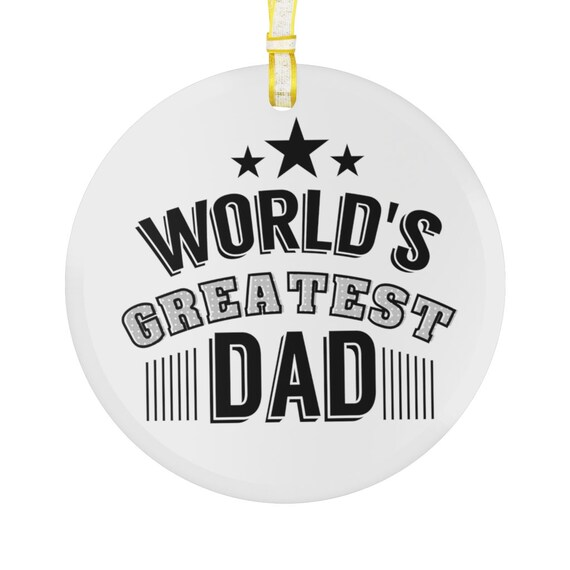 Glass Ornament - for dad