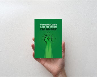 You wouldn't like me when i'm Angry - Movie Quote Minimal Greetings Card