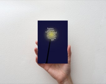 Happiness can be found even in the darkest of times  - Movie Quote Minimal Greetings Card