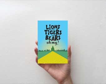 Lions and Tigers and Bears oh my - Movie Quote Minimal Greetings Card