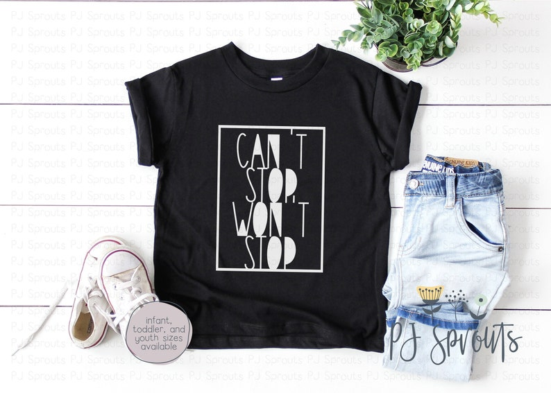 Can/'t Stop Won/'t Stop Kids Shirts Hipster Baby Clothes Trendy Kids Shirts Can/'t Stop Won/'t Stop Shirt
