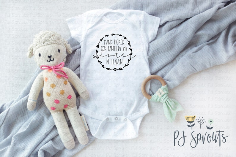 Hand Picked for Earth by my Sister in Heaven Heaven Sent Bodysuit Rainbow Baby Pregnancy Announcement Bodysuit Baby Shower Gift
