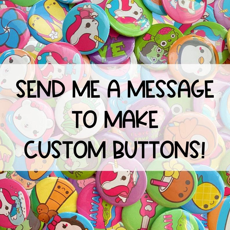 Photo Buttons Custom Badges 25 Custom Buttons Wholesale Buttons Photo Pins Custom Pins Wholesale Pinback Buttons Bulk Buttons