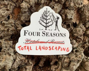 """Four Seasons Total Landscaping - 3"""" x 2.53"""" Die-cut Vinyl Sticker for laptops, water bottles and more"""