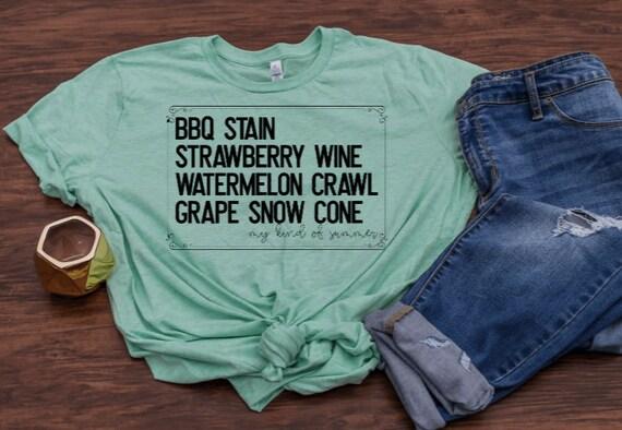and Grape Snow Cone Kinda summer Watermelon Vine Strawberry Wine BBQ Stain