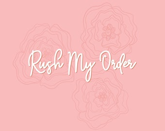 Rushed Order Request for Birth Flower Drawing (Must purchase with a drawing)   Up-Charge