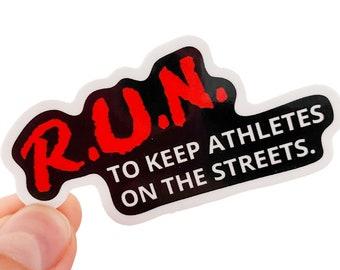 R.U.N Sticker