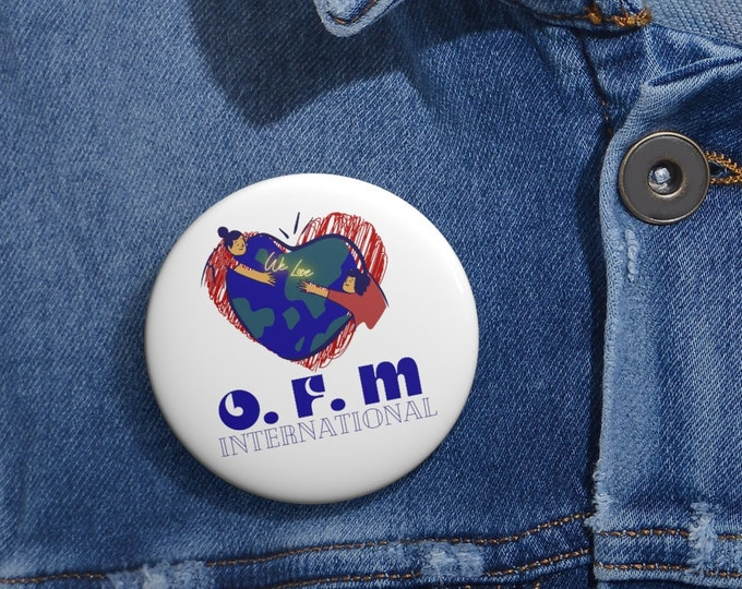 Featured listing image: WE LOVE OFM International Pin Button - Pinback Button - Patches and Pins - Pin Button - Gift For Her - Gift For Him