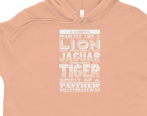 A Libero Fearless Like A Lion Quick Like A Jaguar Smart Like A Tiger Spirit of a Panther, Clothes Teen Girl Sweatshirt, 13th birthday girl