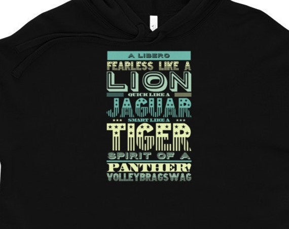 A Libero Is Fearless Like A Lion 13th birthday girl volleyball, 21 st birthday gift for her hoody, 3x Hoodie Popular, Activewear, Streetwear