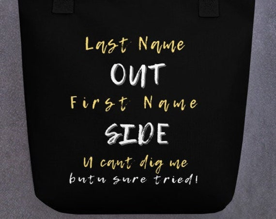 Last Name OUT First name SIDE, Cute Tote bag, funny tote bag, animal tote bag, teacher tote, book bag, tote bags for women, produce bag