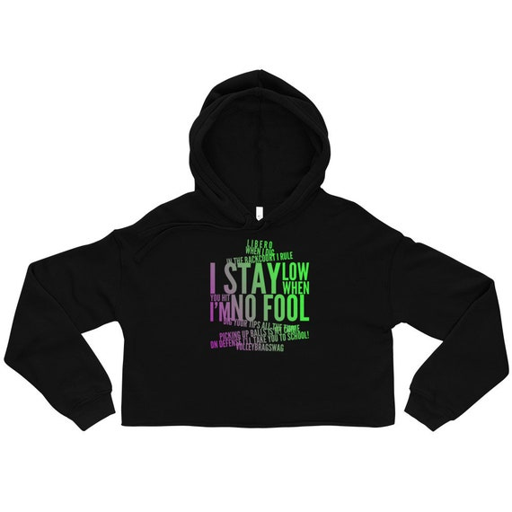 Libero When I Dig In The Backcourt I Rule, I Stay Low When You Hit I'm No Fool Volleybragswag, pink crop hoodie, cropped hoodie, crop hoody